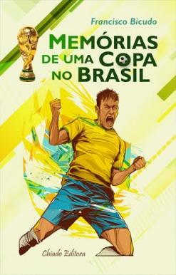 Capa do livro 'Memórias de uma Copa do Brasil', disponível nas melhores livrarias